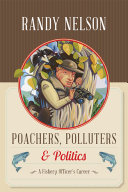 Poachers  Polluters and Politics