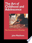 The Art of Childhood and Adolescence