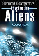 Checkmating Aliens