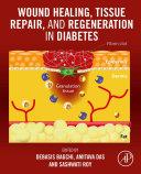 Wound Healing  Tissue Repair  and Regeneration in Diabetes