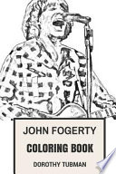 John Fogerty Coloring Book: Creedence Clearwater Revival ...