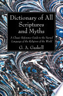 Dictionary of All Scriptures and Myths Book PDF