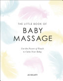 The Little Book of Baby Massage [Pdf/ePub] eBook