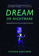Dream or Nightmare