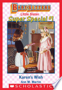 Karen s Wish  Baby Sitters Little Sister Super Special  1