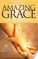 Amazing Grace for Survivors