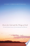 Desire for God and the Things of God