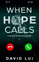 When Hope Calls  Based on a True Human Trafficking Story Book