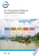 An Integrated Wetland Assessment Toolkit