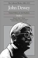 The Collected Works of John Dewey, Index