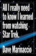 All I Really Need to Know I Learned from Watching Star Trek ebook
