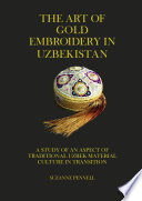 The Art of Gold Embroidery from Uzbekistan