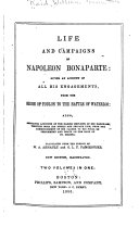 Life and Campaigns of Napoleon Bonaparte