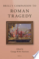 Brill's Companion to Roman Tragedy
