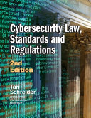 Cybersecurity Law  Standards and Regulations