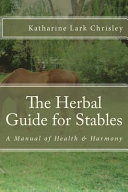 The Herbal Guide for Stables
