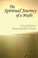 The Spiritual Journey of a Misfit