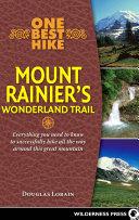 One Best Hike: Mount Rainier's Wonderland Trail