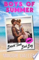 Beach Town Bad Boy