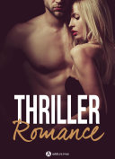 Thriller Romance - 4 histoires