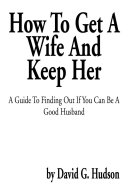 How To Get A Wife And Keep Her [Pdf/ePub] eBook