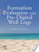 Formation Evaluation With Pre Digital Well Logs Book PDF