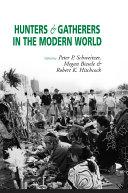 Hunters and Gatherers in the Modern World [Pdf/ePub] eBook