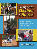 Living with Children and Horses