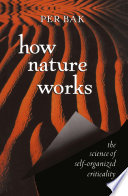 """How Nature Works: the science of self-organized criticality"" by Per Bak"