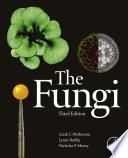 """""""The Fungi"""" by Sarah C. Watkinson, Lynne Boddy, Nicholas Money"""