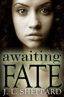 Awaiting Fate