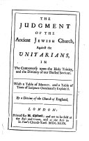 The Judgement of the Ancient Jewish Church, Against the Unitarians