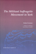 The Militant Suffragette Movement in York