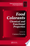 """Food Colorants: Chemical and Functional Properties"" by Carmen Socaciu"
