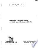 La formación y actividades políticas del Partido Liberal Mexicano en 1905-1906