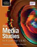 AQA Media Studies for A Level Year 1 & AS