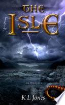 The Isle  A Prequel