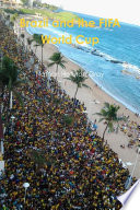 Brazil and The FIFA World Cup   Colour Photo Version   Book