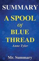 Summary   a Spool of Blue