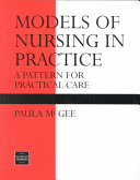 Models of Nursing in Practice
