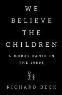 We Believe the Children Pdf/ePub eBook