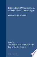 International Organizations And The Law Of The Sea 1998