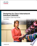 Designing for Cisco Internetwork Solutions  DESGN  Foundation Learning Guide