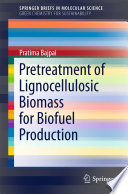 Pretreatment of Lignocellulosic Biomass for Biofuel Production