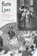 link to Battle lines : poetry and mass media in the U.S. Civil War in the TCC library catalog