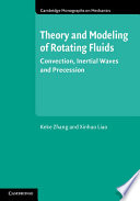 Theory and Modeling of Rotating Fluids