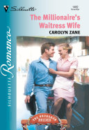 The Millionaire's Waitress Wife (Mills & Boon Silhouette)