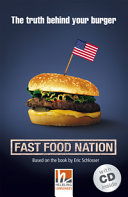 Fast Food Nation  Mit 1 Audio CD  Level 4  A2 B1