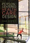 Person Centered Health Care Design