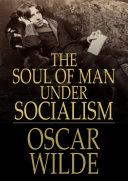 The Soul of Man under Socialism [Pdf/ePub] eBook